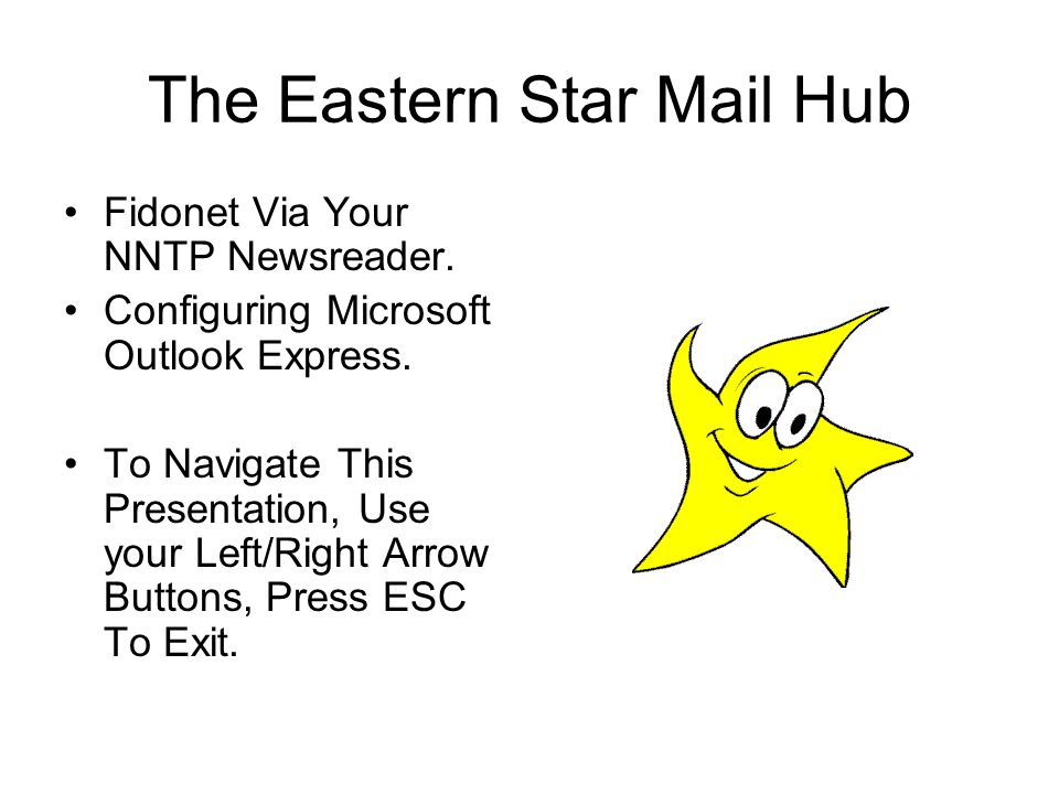 The Eastern Star Mail Hub Fidonet Via Your NNTP Newsreader.