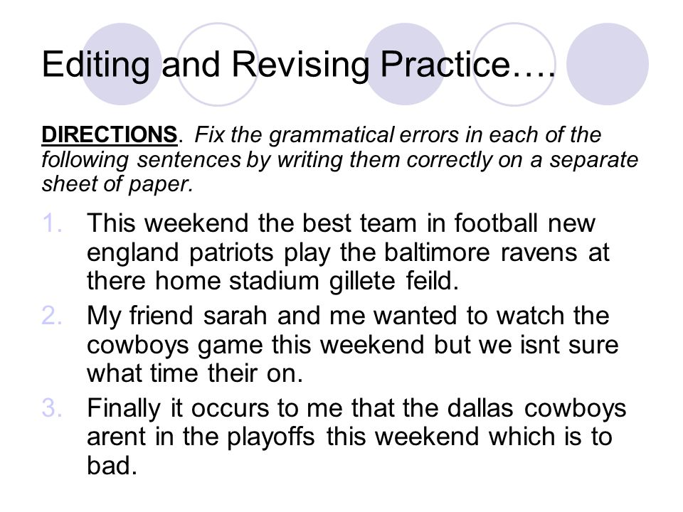 Editing and Revising Practice….DIRECTIONS.