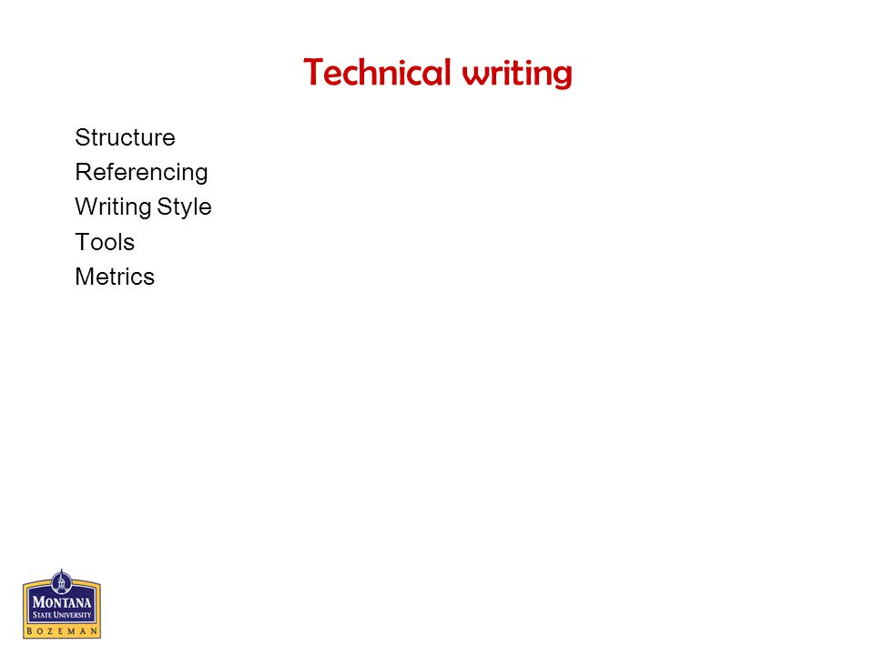 Technical writing Structure Referencing Writing Style Tools Metrics