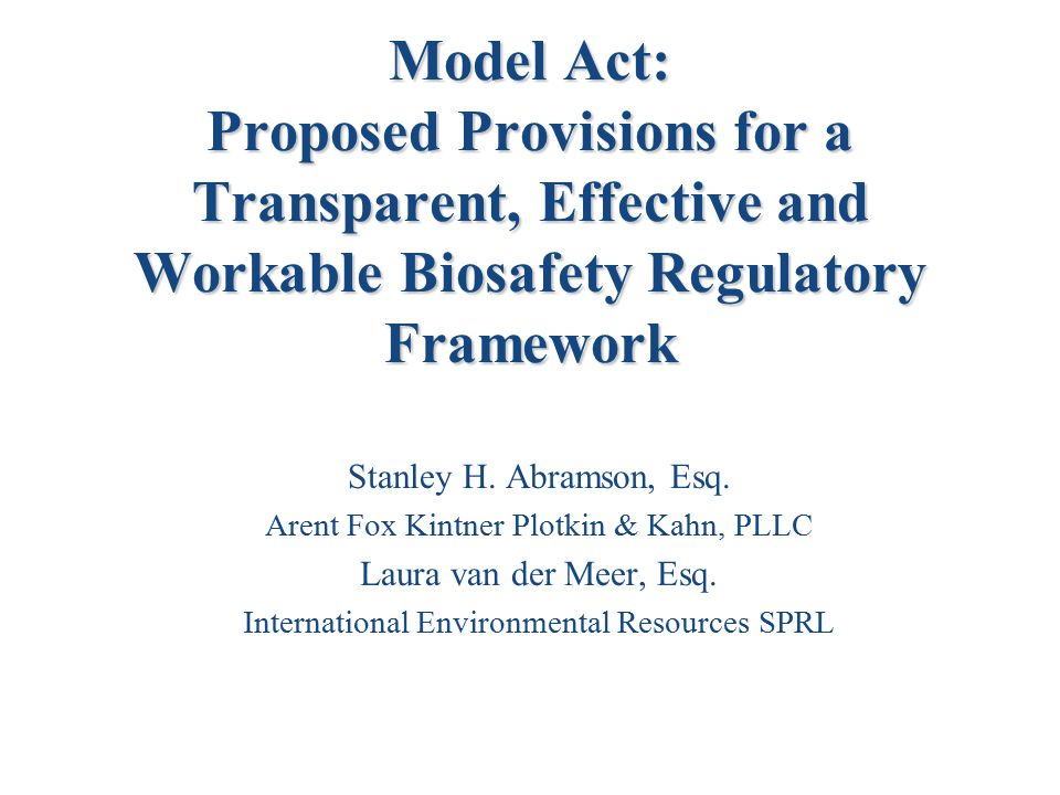 2 Current Situation Parties to the Convention on Biological Diversity must ensure that they have appropriate biosafety measures in place.
