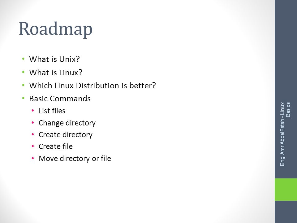 Roadmap What is Unix. What is Linux. Which Linux Distribution is better.