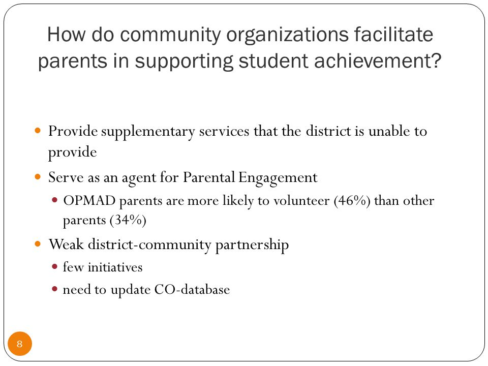Implication #1 9 More effective ways of connecting parents with resources to support their child`s achievement