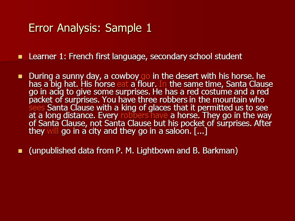 Error Analysis: Sample 1 Error Analysis: Sample 1 Learner 1: French first language, secondary school student Learner 1: French first language, seconda