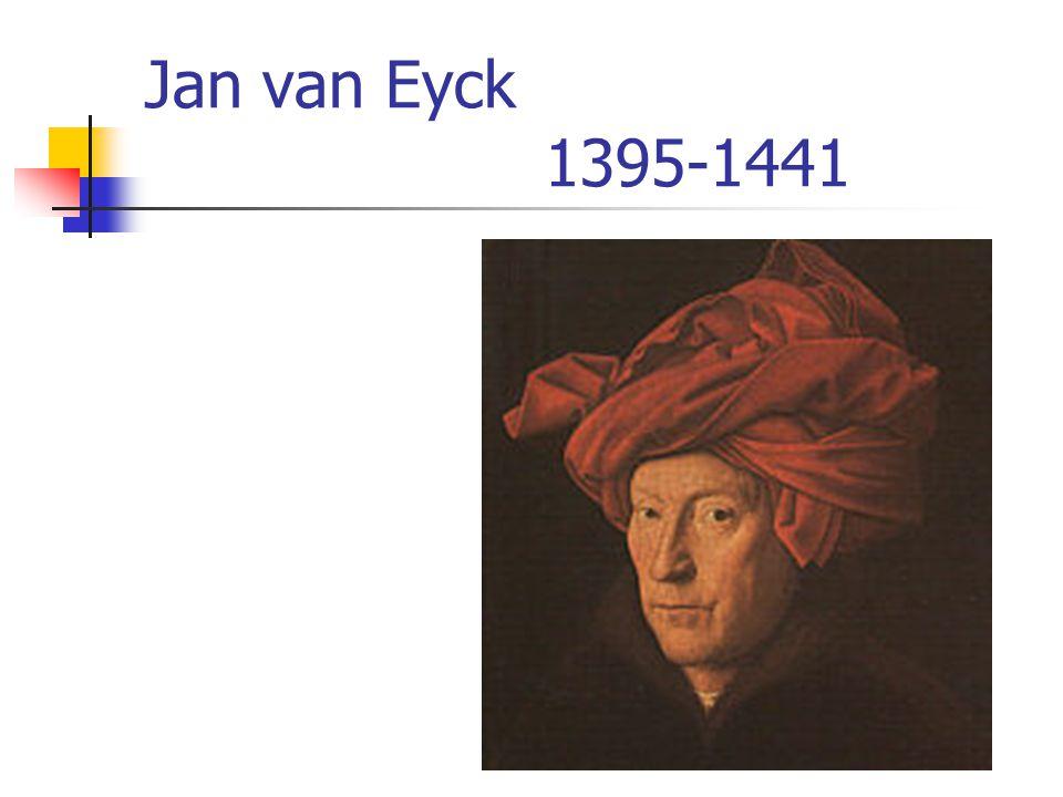 Jan van Eyck 1395-1441