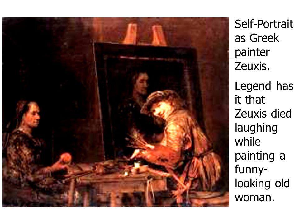 Self-Portrait as Greek painter Zeuxis.