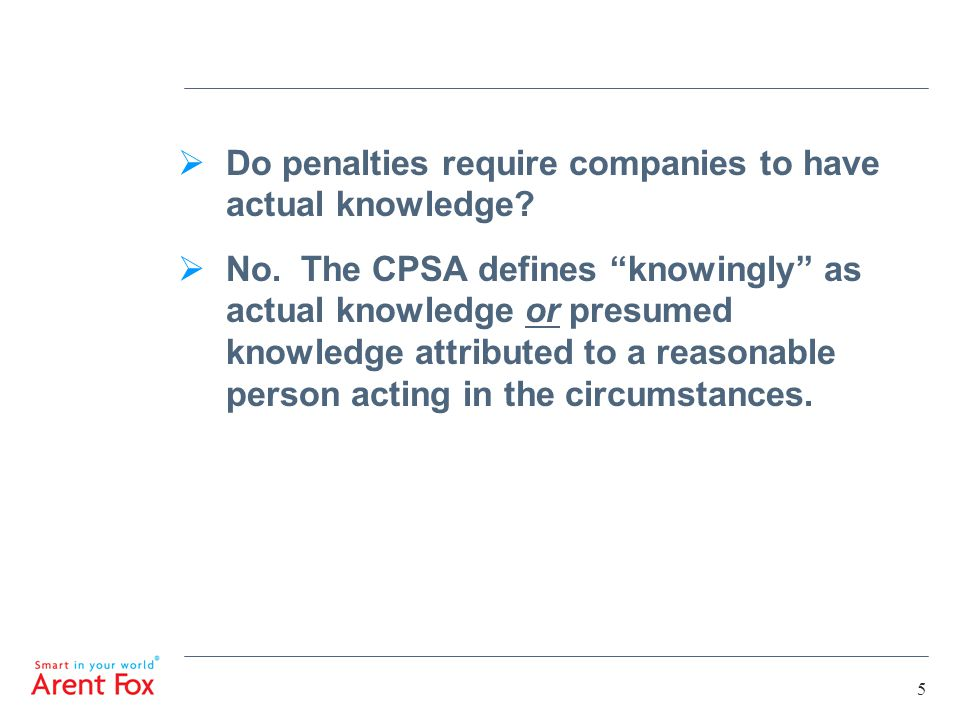 5  Do penalties require companies to have actual knowledge.