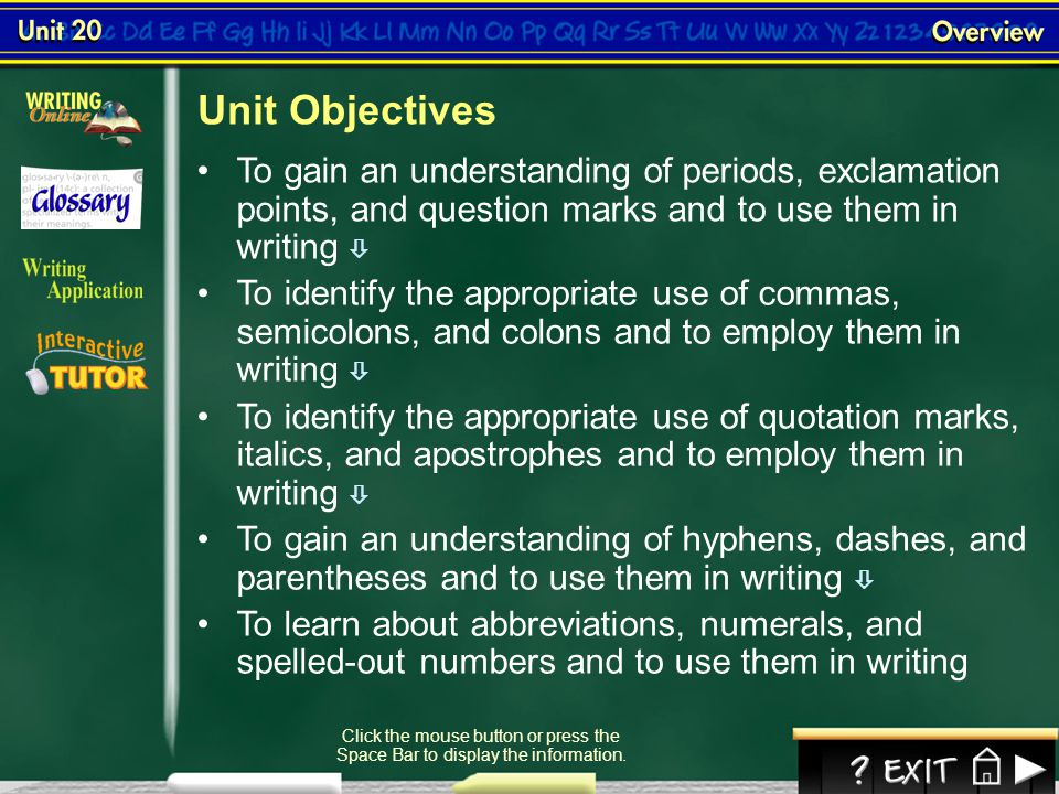 Contents Unit 20 Overview Lesson 20.1:Lesson 20.1: Using the Period and Other End MarksUsing the Period and Other End Marks Lesson 20.2:Lesson 20.2: U
