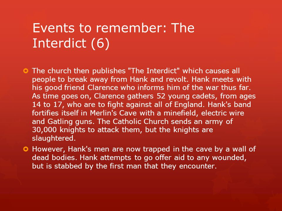 Events to remember: The Interdict (6)  The church then publishes