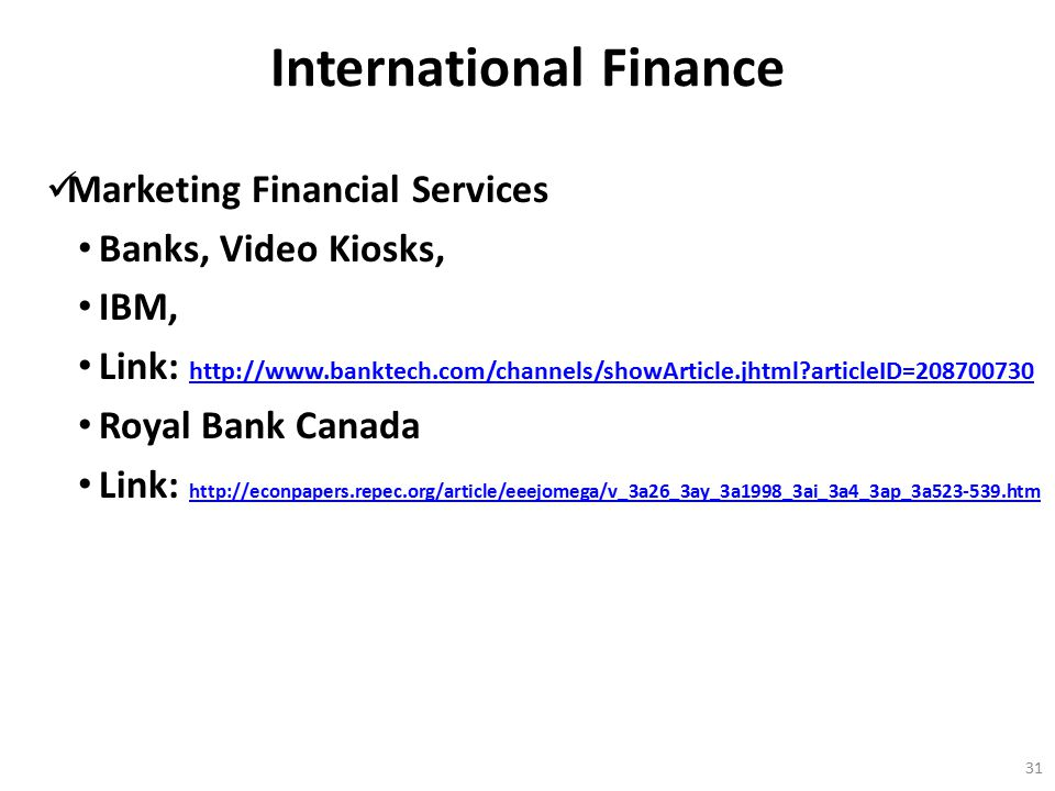 International Finance Marketing Financial Services Banks, Video Kiosks, IBM, Link: http://www.banktech.com/channels/showArticle.jhtml?articleID=208700