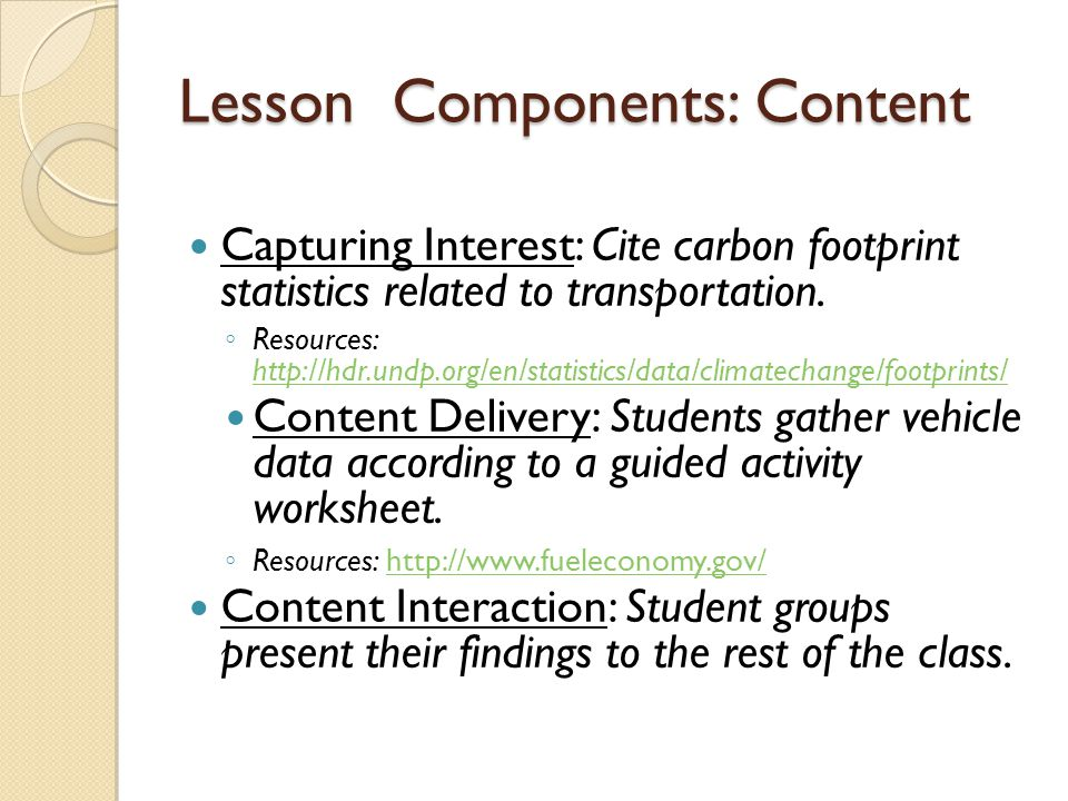 Lesson Components: Content Capturing Interest: Cite carbon footprint statistics related to transportation.