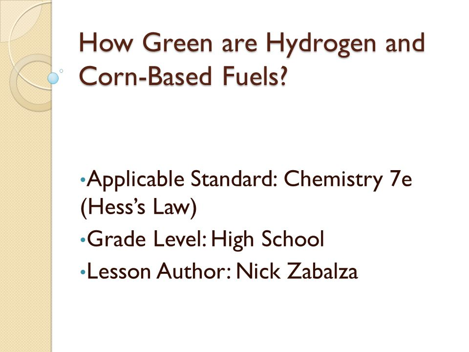How Green are Hydrogen and Corn-Based Fuels.
