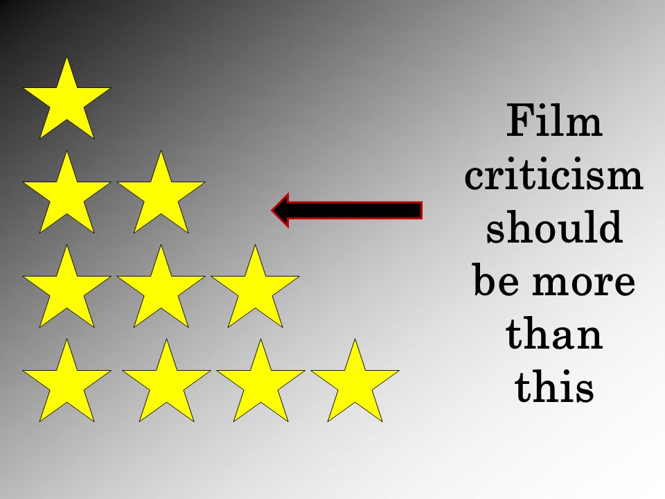 Film criticism should be more than this
