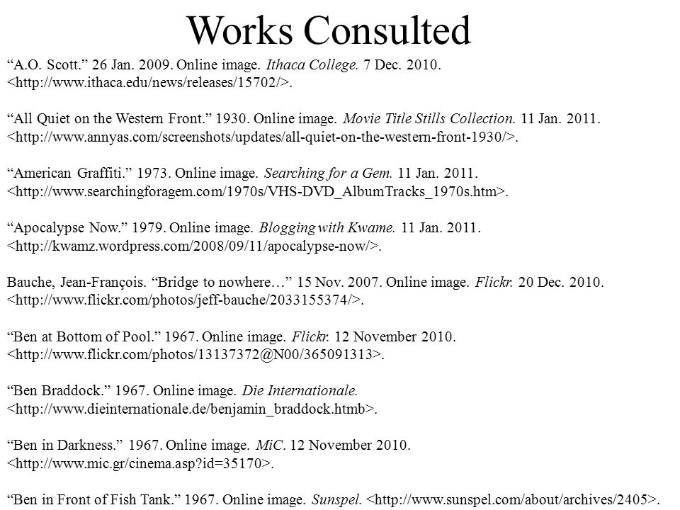 Works Consulted A.O. Scott. 26 Jan. 2009. Online image.