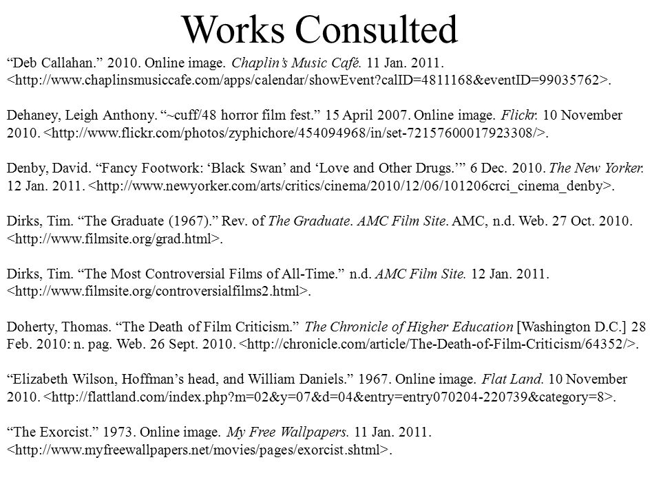 Works Consulted Deb Callahan. 2010. Online image.