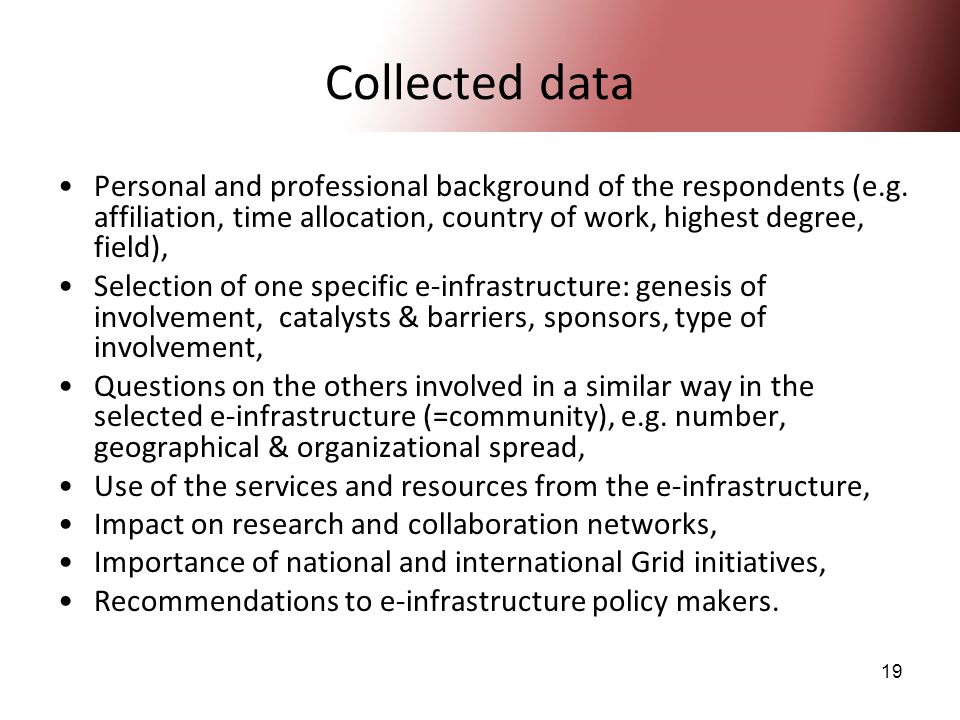 19 Collected data Personal and professional background of the respondents (e.g.