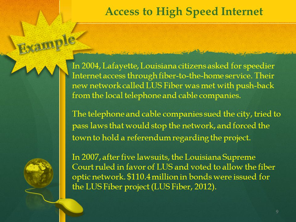 The telephone and cable companies sued the city, tried to pass laws that would stop the network, and forced the town to hold a referendum regarding th