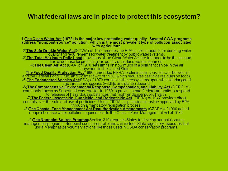What federal laws are in place to protect this ecosystem.