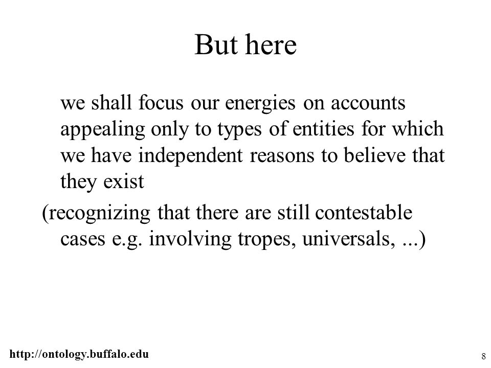 http://ontology.buffalo.edu 9 Thus no facts, states of affairs,...