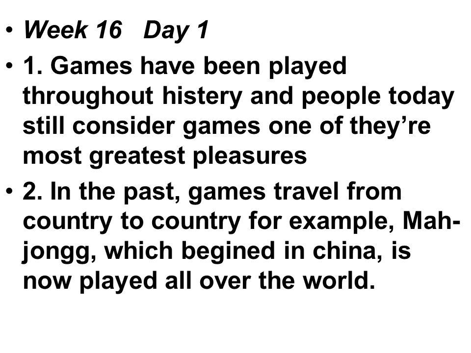 Week 16 Day 1 1.