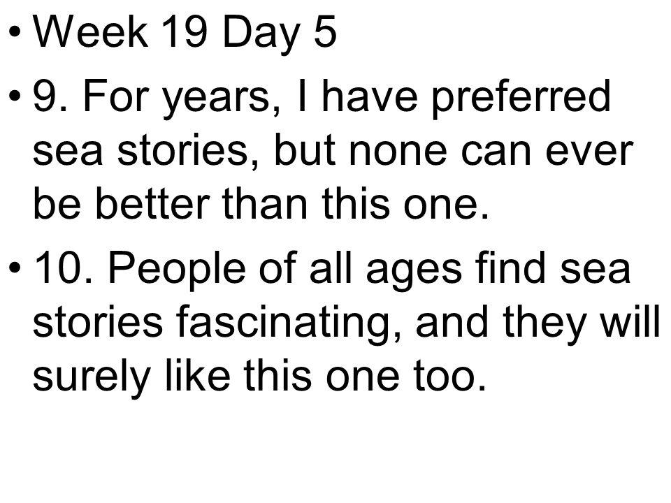 Week 19 Day 5 9.