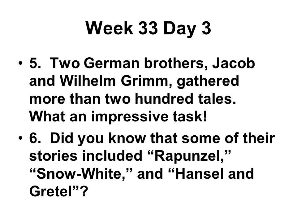 Week 33 Day 3 5.