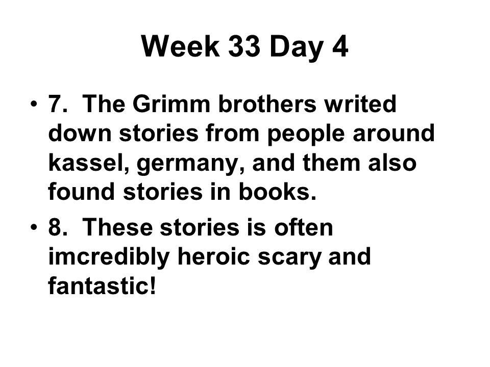 Week 33 Day 4 7.