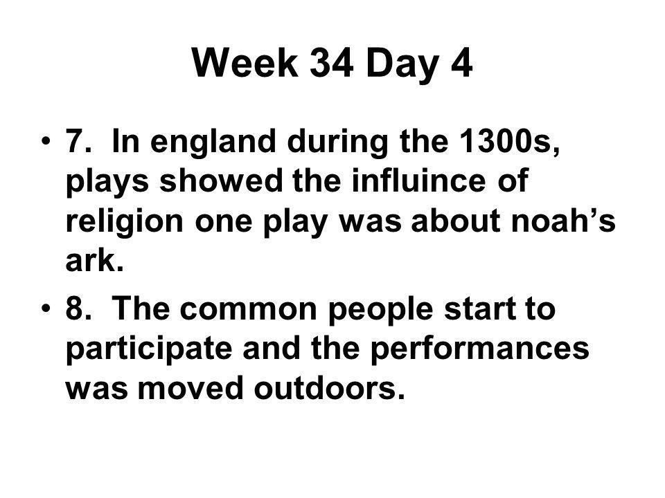 Week 34 Day 4 7.