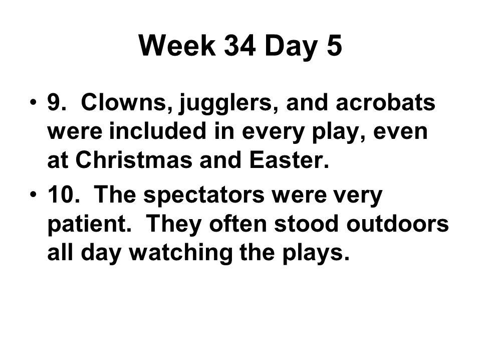 Week 34 Day 5 9.