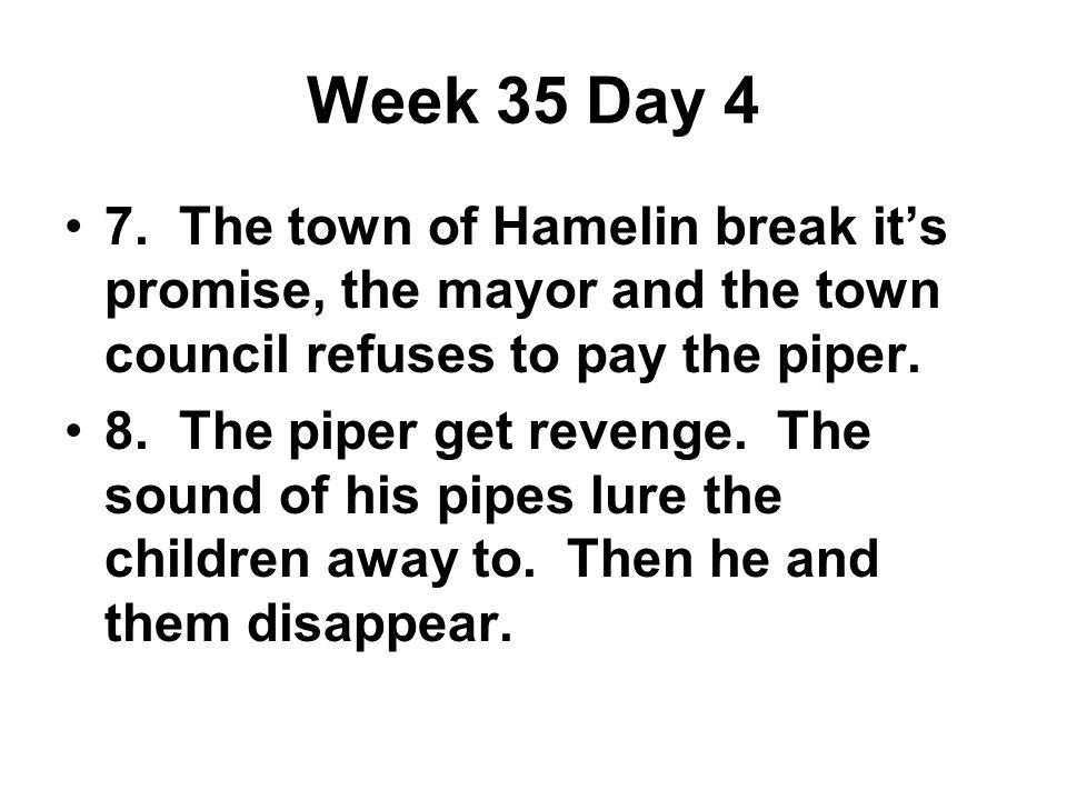 Week 35 Day 4 7.