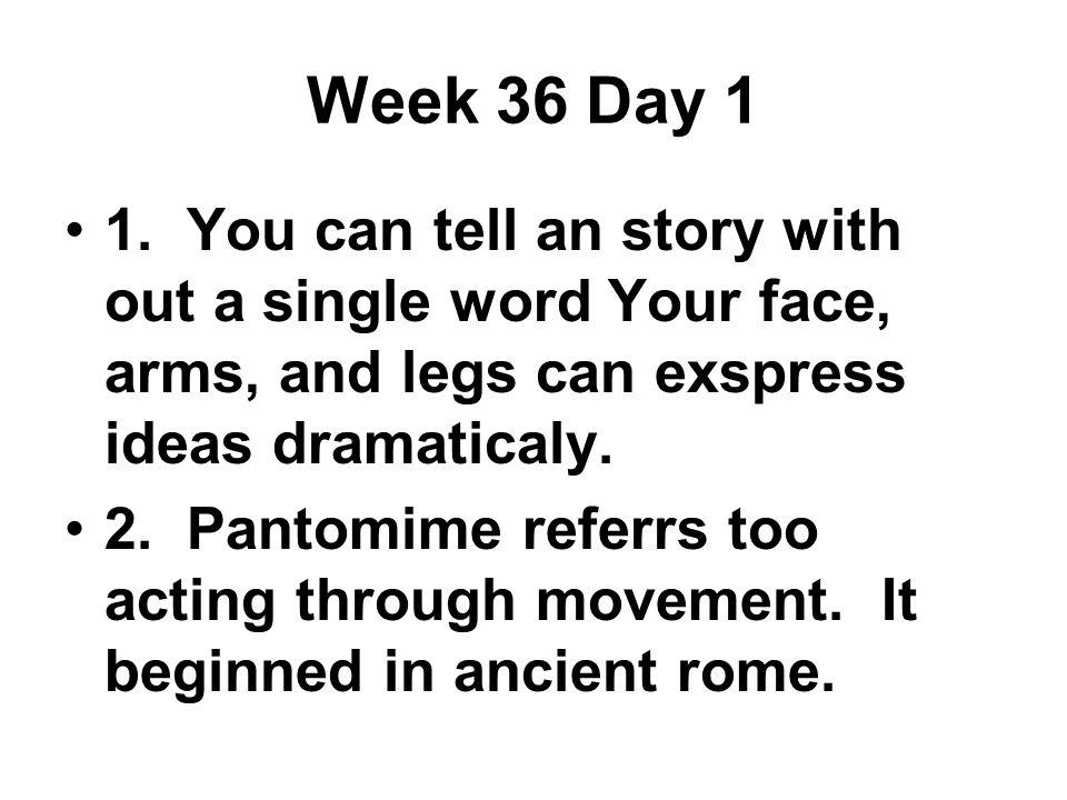Week 36 Day 1 1.