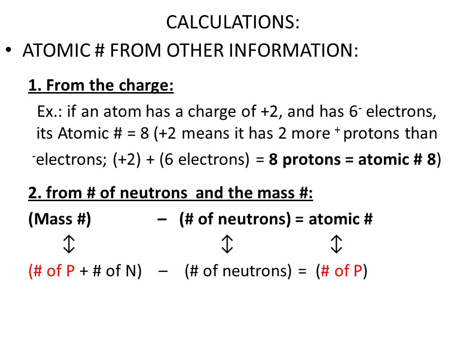 CALCULATIONS: ATOMIC # FROM OTHER INFORMATION: 1.
