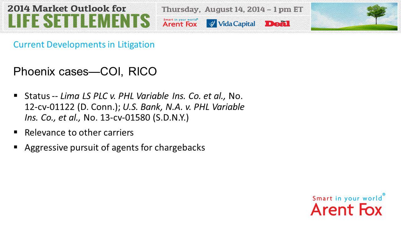 Current Developments in Litigation  Status -- Lima LS PLC v.