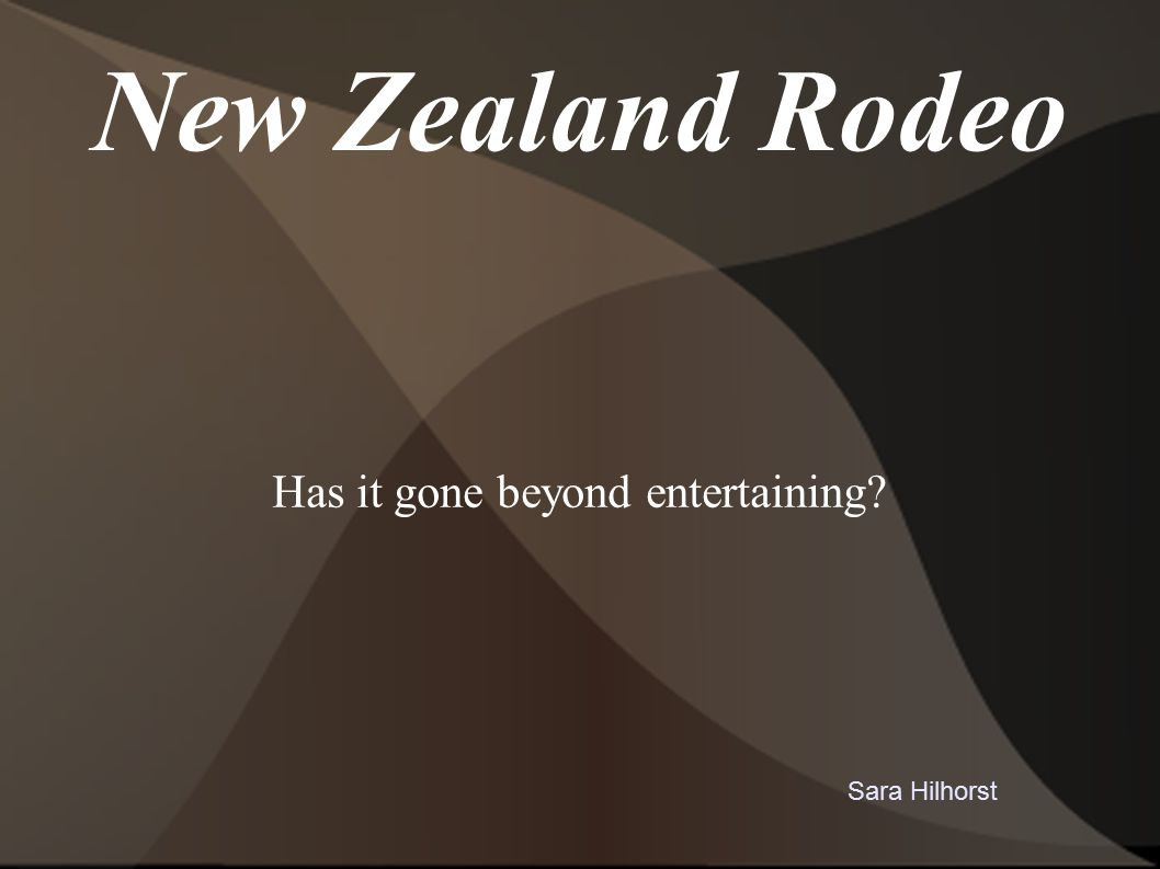 New Zealand Rodeo Has it gone beyond entertaining Sara Hilhorst