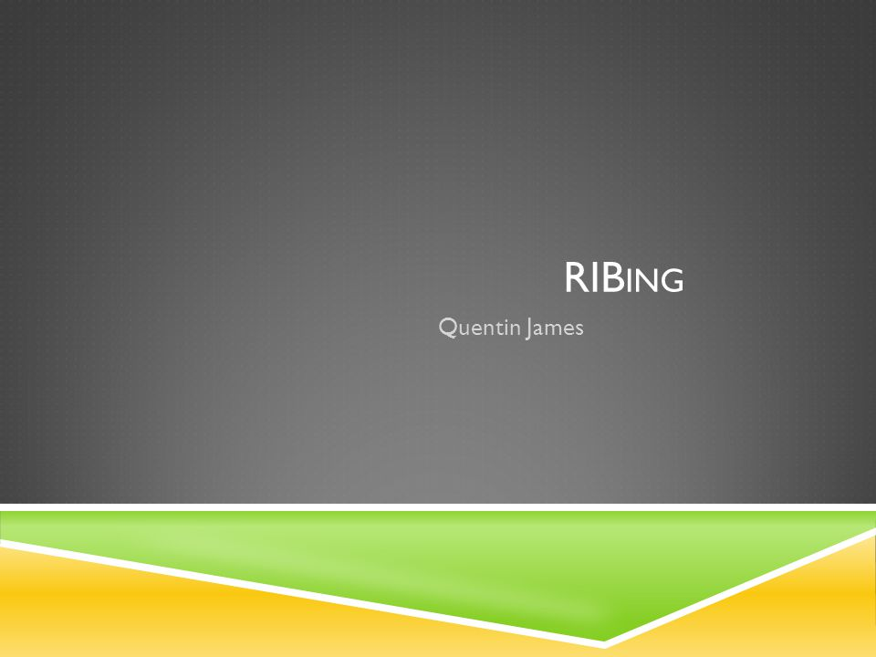 RIB ING Quentin James