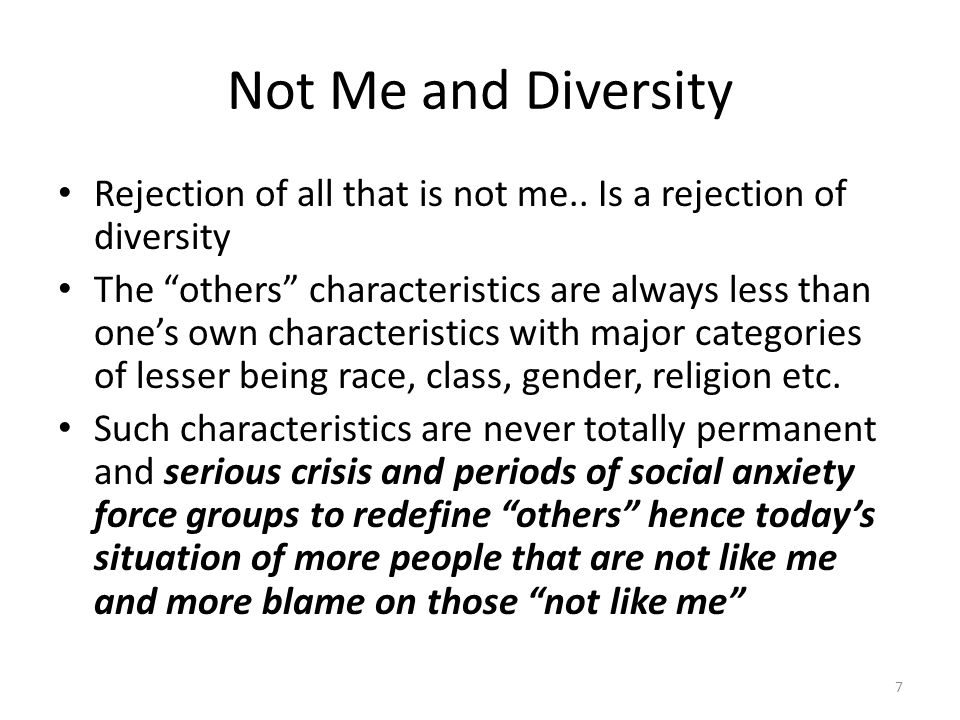 Not Me and Diversity Rejection of all that is not me..