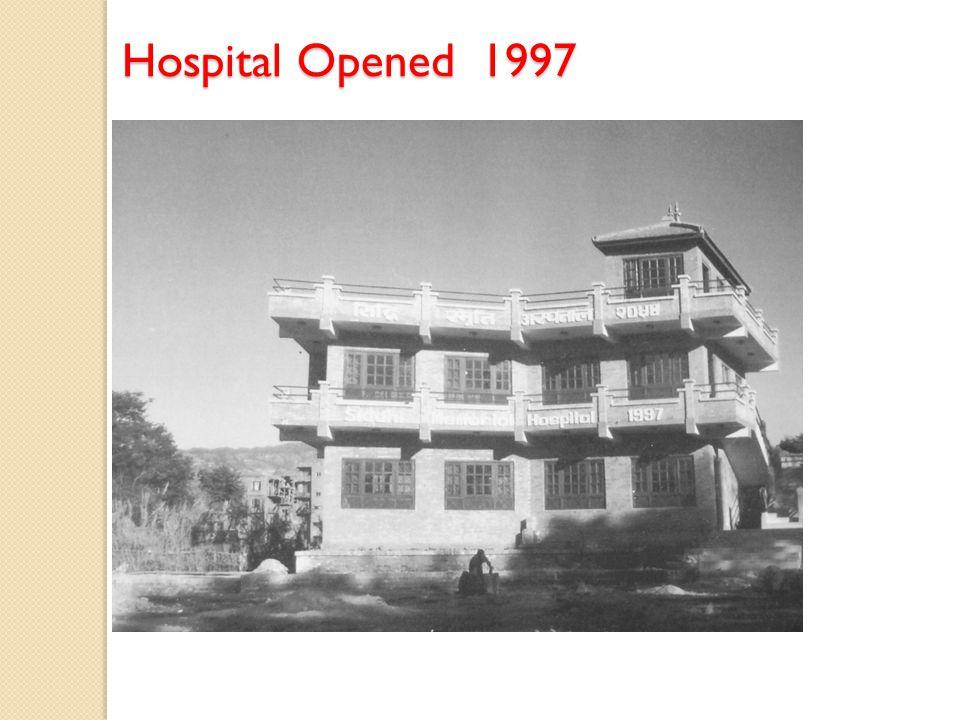 Hospital Opened 1997