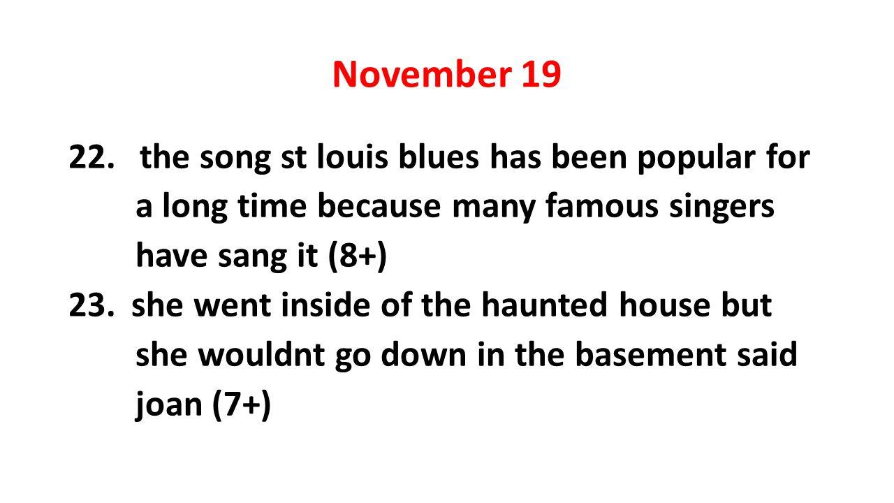 November 19 22.