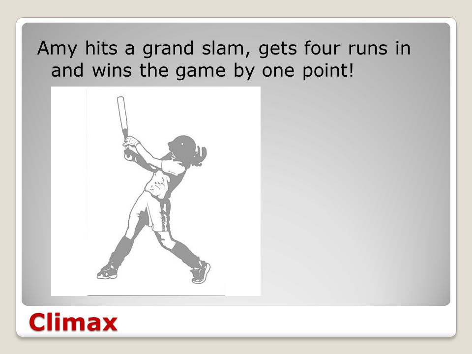 Climax Amy hits a grand slam, gets four runs in and wins the game by one point!