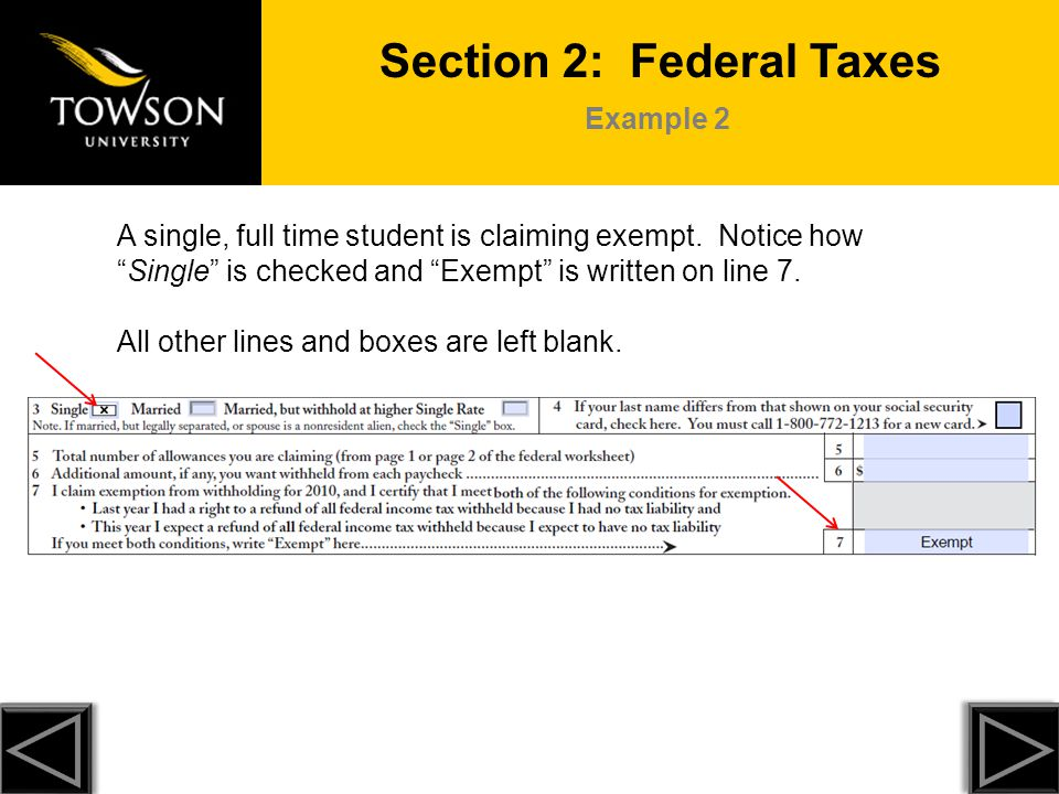 Scenarios Form W-4/MW 507 George is claiming 0 because he: → Wants to have the MAXIMUM amount of taxes withheld from each pay.