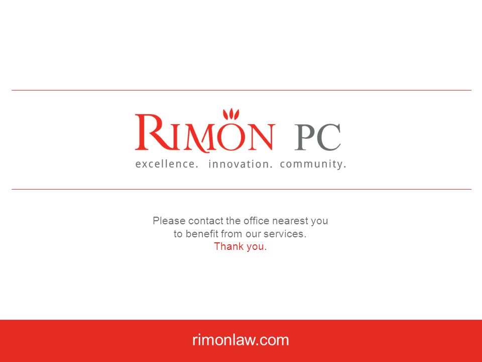 rimonlaw.com Please contact the office nearest you to benefit from our services. Thank you.