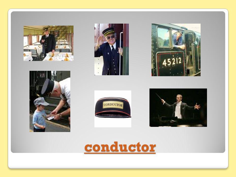 conductor conductor conductor