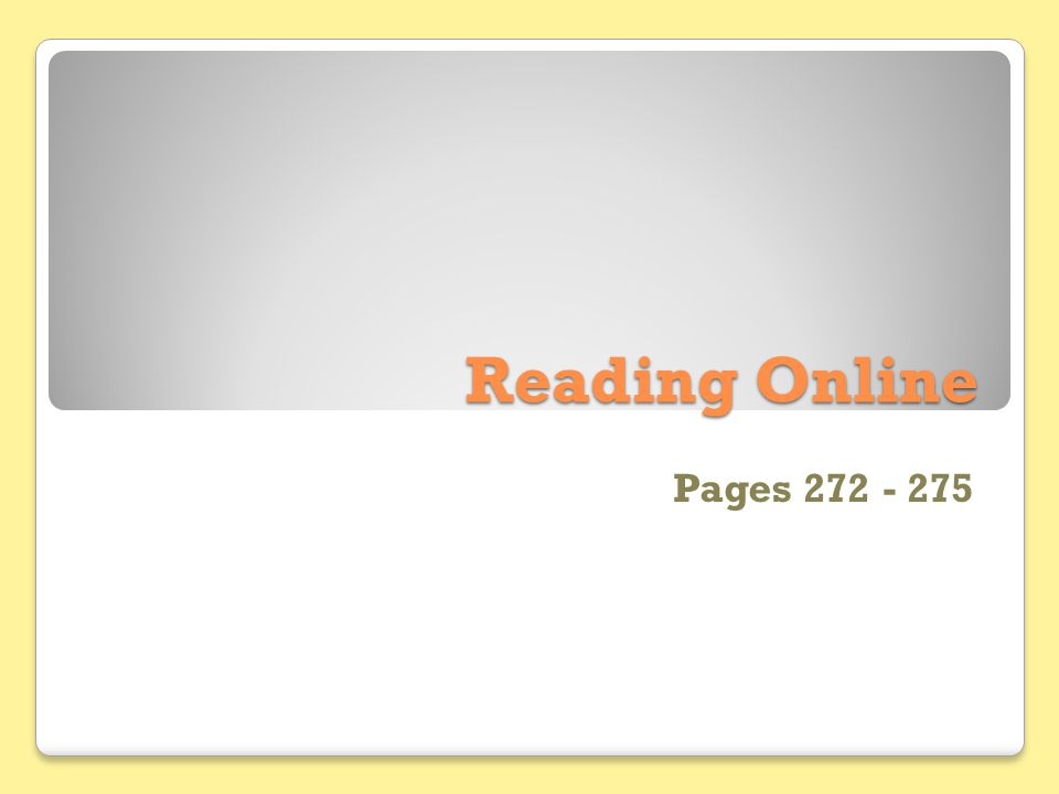 Reading Online Pages 272 - 275