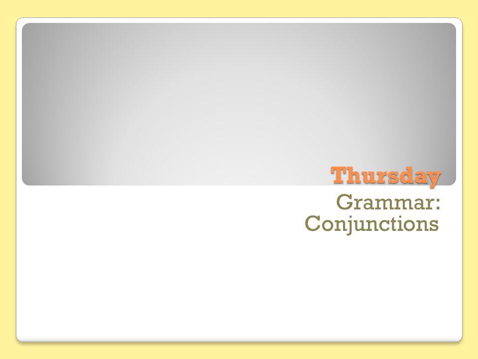 Thursday Grammar: Conjunctions