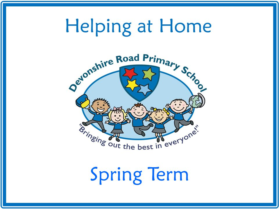 Helping at Home Spring Term