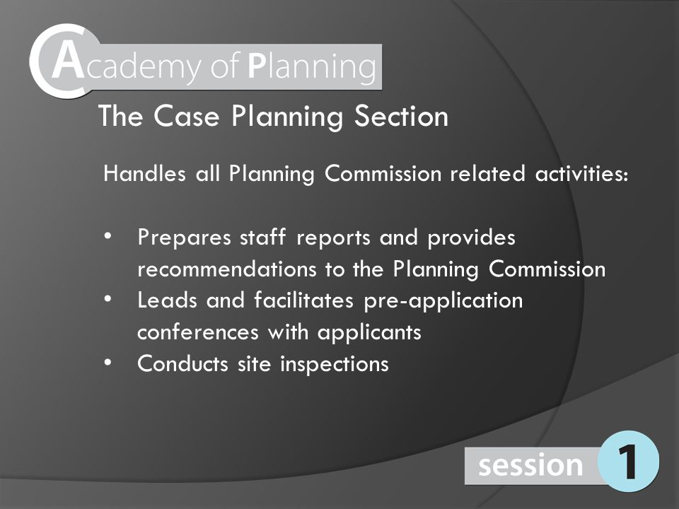 The Public Planning Section Handles all front counter activities such as taking phone calls, email requests, and walk in customers Conducts over the counter plan reviews of various permits Reviews business licenses for compliance with zoning codes Accepts submittals of all applications for Planning items