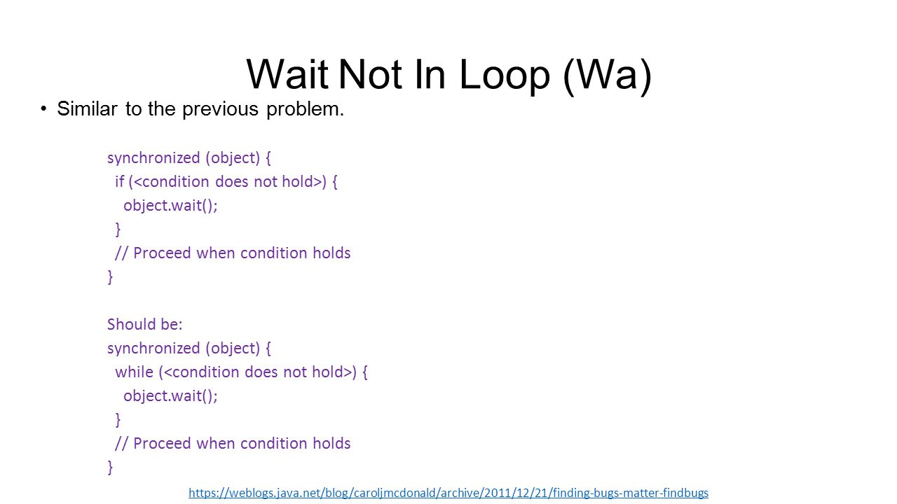 Wait Not In Loop (Wa) Similar to the previous problem.