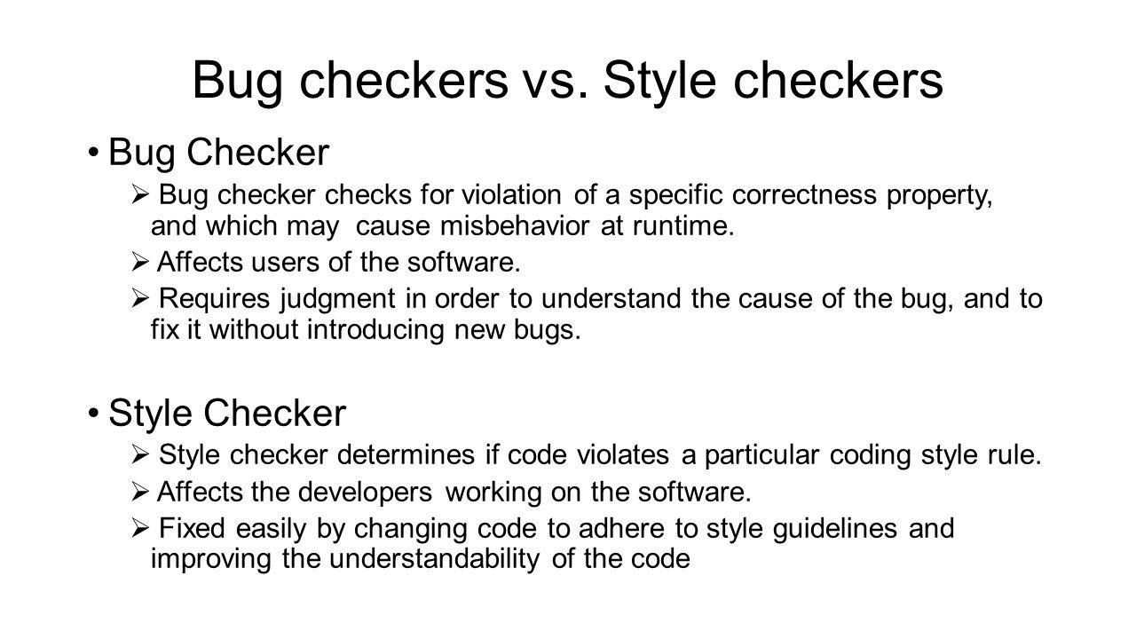 Bug checkers vs.