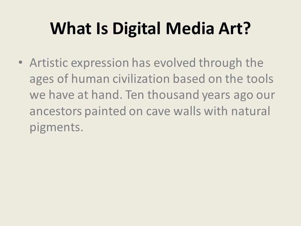 What Is Digital Media Art.