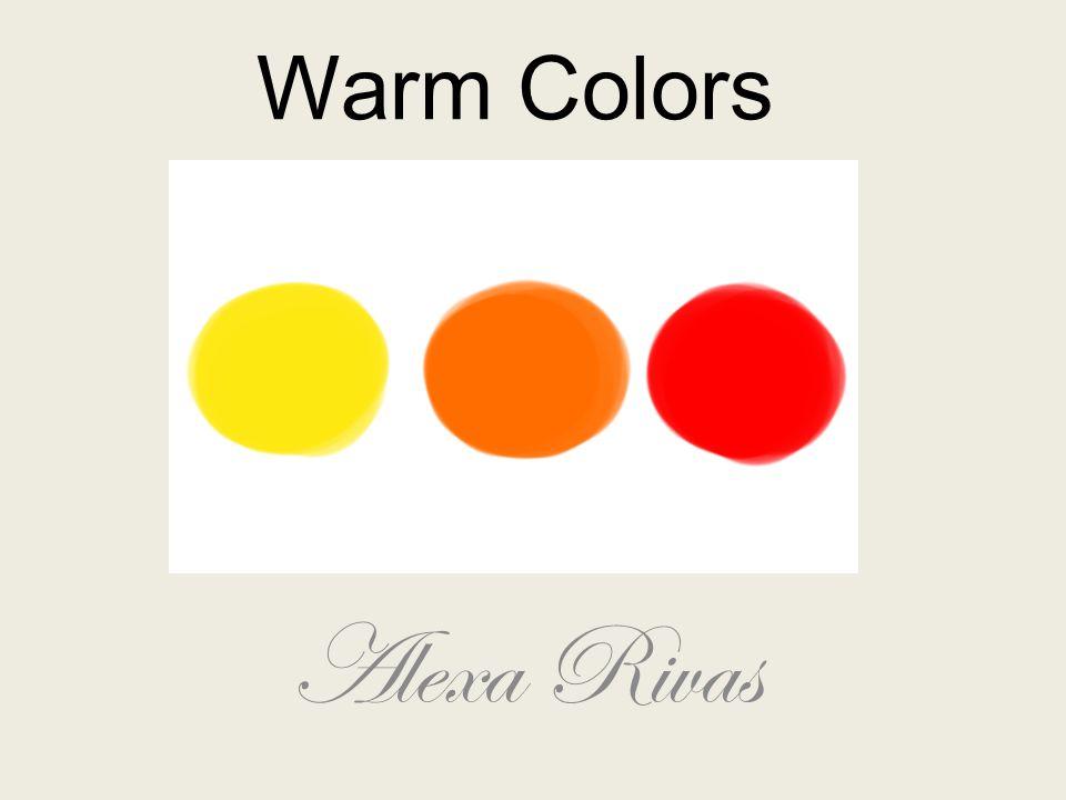 Warm Colors Alexa Rivas