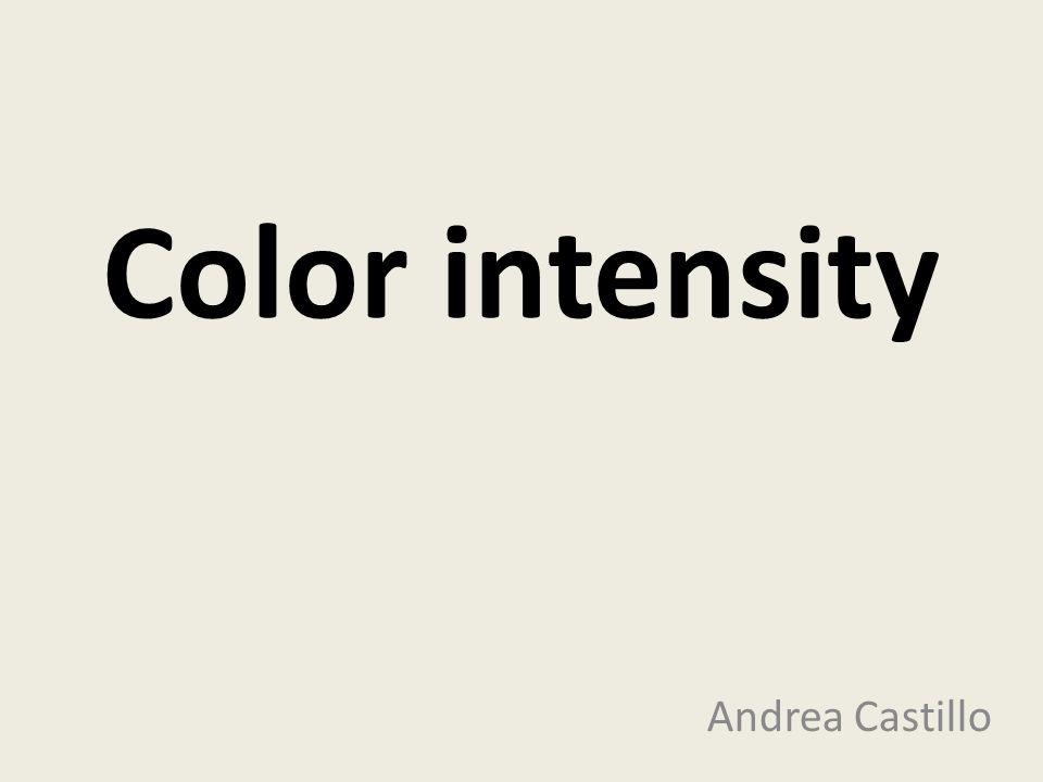 Andrea Castillo Color intensity